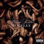 R. Kelly 'Black Panties' Review