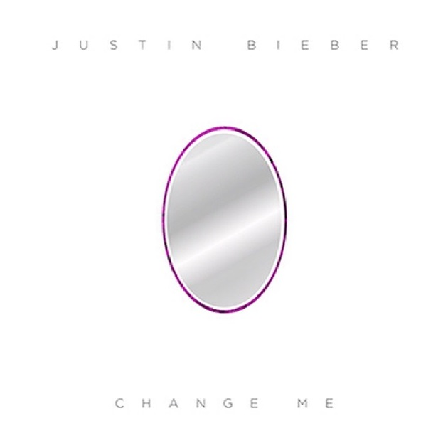 Justin Bieber Change Me